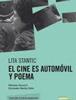 El cine es automóvil y poema